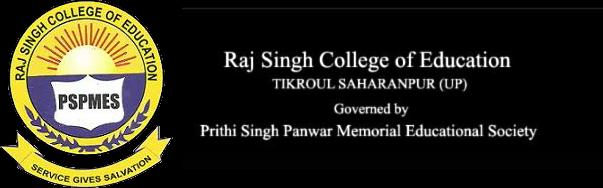 Raj Singh College of Education